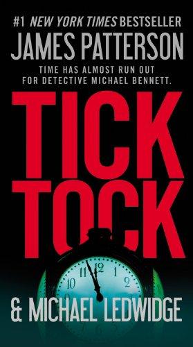 9781455506651: Tick Tock (Michael Bennett)