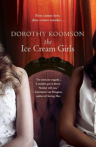 9781455507139: The Ice Cream Girls