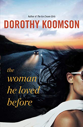 9781455507146: The Woman He Loved Before