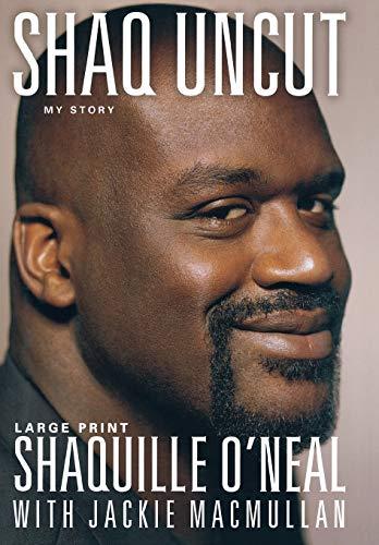 9781455507252: Shaq Uncut: My Story (Large type / large print Edition)