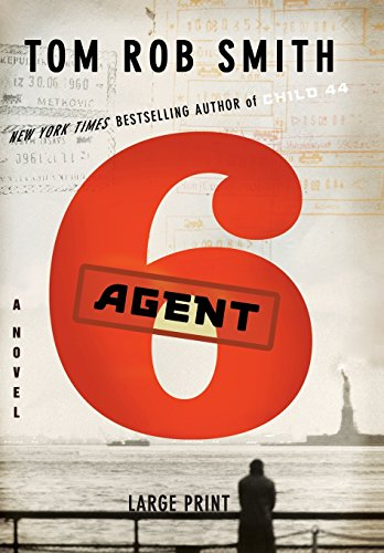 9781455507269: Agent 6 (Child 44 Trilogy)