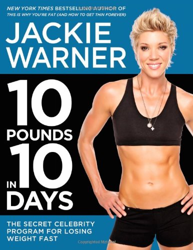 9781455507412: 10 Pounds in 10 Days: The Secret Celebrity Program for Losing Weight Fast