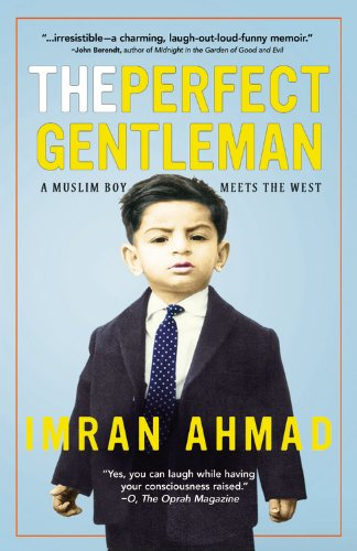 9781455508488: The Perfect Gentleman: A Muslim Boy Meets the West
