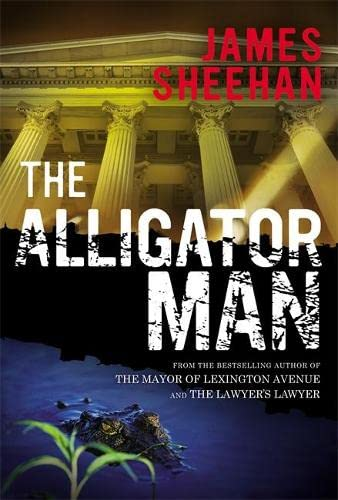 9781455508648: The Alligator Man