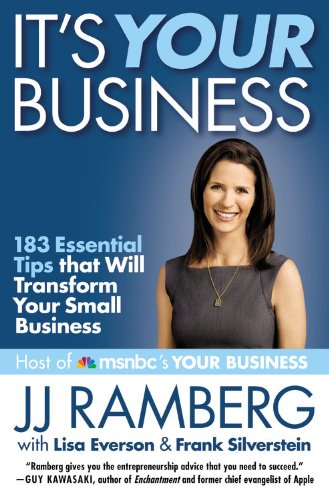 9781455508990: It's Your Business: 183 Essential Tips that Will Transform Your Small Business