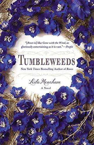 Tumbleweeds: A Novel (9781455509232) by Leila Meacham