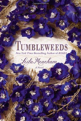9781455509249: Tumbleweeds: A Novel