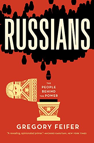 9781455509638: Russians: The People Behind the Power