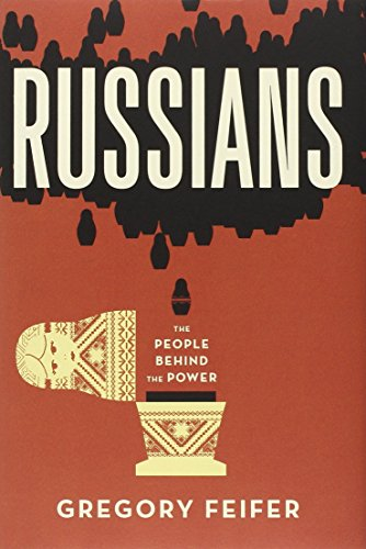 9781455509645: Russians: The People Behind the Power