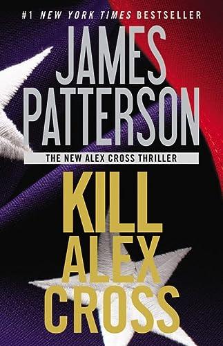 9781455510207: Kill Alex Cross