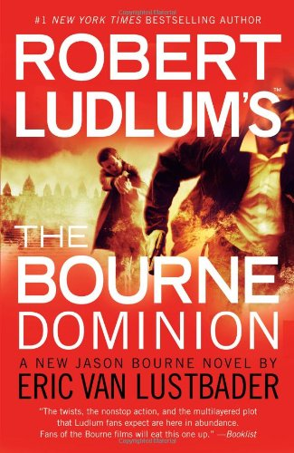 9781455510306: Robert Ludlum's The Bourne Dominion