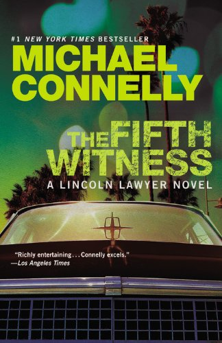 9781455510313: The Fifth Witness (Lincoln Laywer)