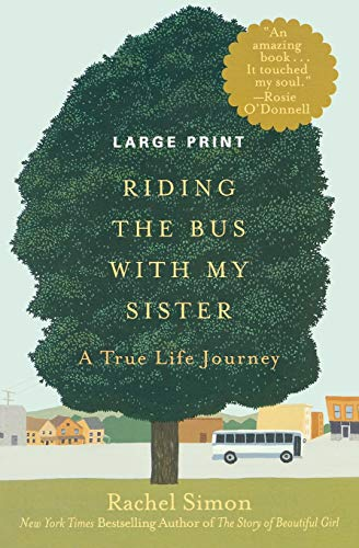 9781455511396: Riding the Bus with My Sister: A True Life Journey