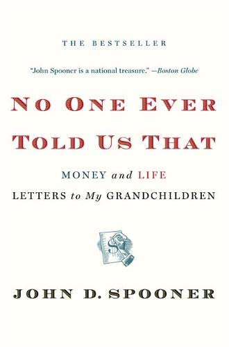 9781455511570: No One Ever Told Us That: Money and Life Letters to My Grandchildren