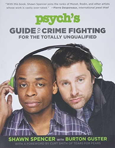 9781455512867: Psych's Guide to Crime Fighting for the Totally Unqualified