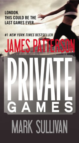 Private Games: James Patterson, Mark