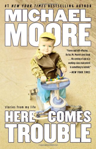 9781455513079: Here Comes Trouble: Stories from My Life