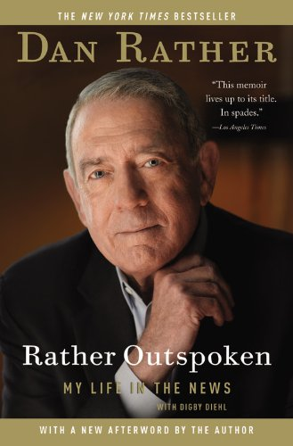 9781455513468: Rather Outspoken: My Life in the News