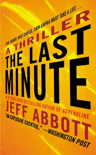 9781455513543: The Last Minute (Sam Capra)