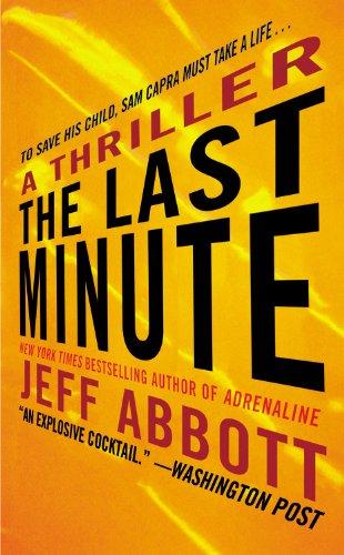9781455513543: The Last Minute (Sam Capra)