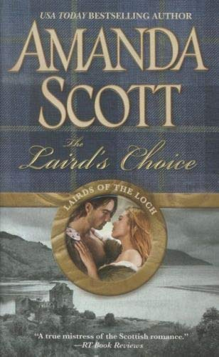 The Laird's Choice (Lairds of the Loch) (1455514357) by Scott, Amanda