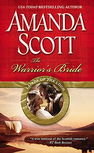 The Warrior's Bride (Lairds of the Loch): Scott, Amanda