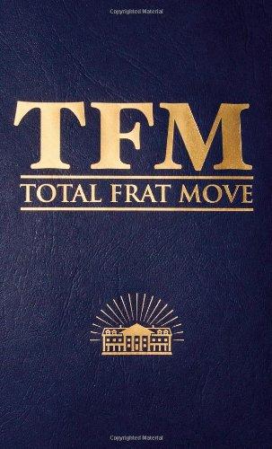 9781455515035: Total Frat Move