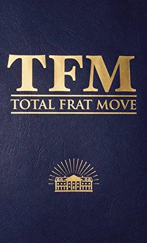 9781455515042: Total Frat Move