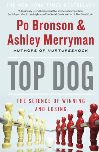 9781455515141: Top Dog: The Science of Winning and Losing