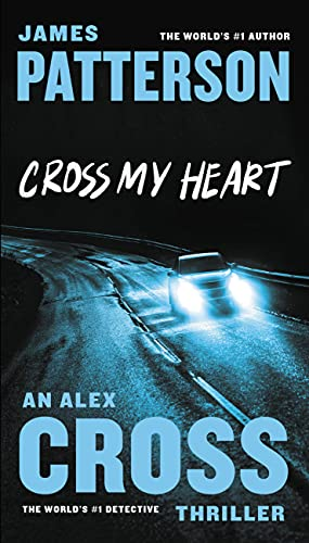 9781455515806: Cross My Heart (Alex Cross)