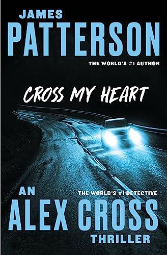 9781455515813: Cross My Heart (Alex Cross)
