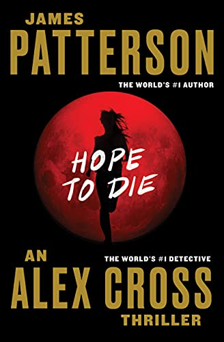9781455515820: Hope to Die (Alex Cross)