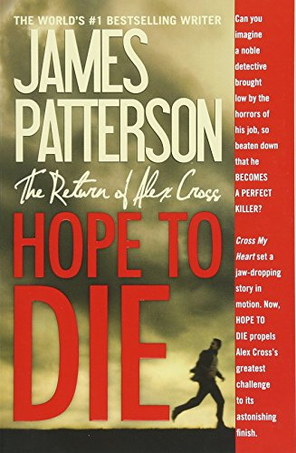 9781455515820: Hope to Die (Alex Cross Novels)