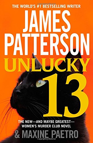 9781455516001: Unlucky 13 (Women's Murder Club)