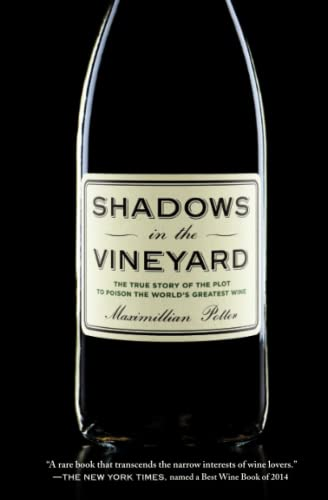 9781455516094: Shadows in the Vineyard: The True Story of the Plot to Poison the World's Greatest Wine