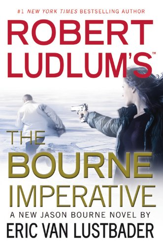 9781455516186: Robert Ludlum's (TM) the Bourne Imperative