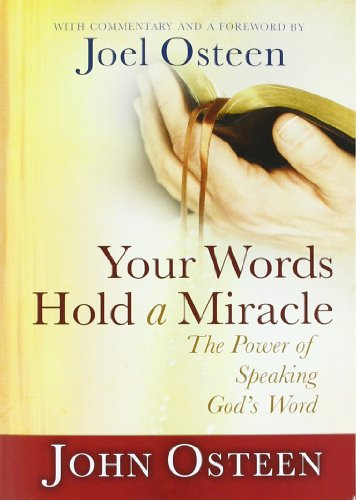 9781455516315: Your Words Hold a Miracle: The Power of Speaking God's Word