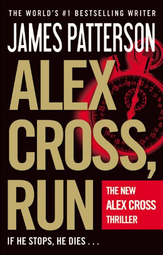 9781455516322: Alex Cross, Run