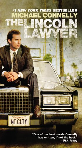 9781455516346: The Lincoln Lawyer (A Lincoln Lawyer Novel)