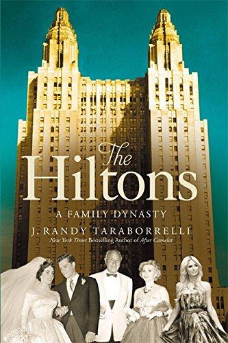 9781455516698: The Hiltons: A Family Dynasty