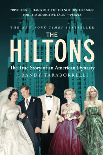 9781455516704: The Hiltons: The True Story of an American Dynasty