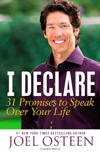 9781455516780: I Declare: 31 Promises to Speak over Your Life
