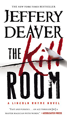 9781455517091: The Kill Room (A Lincoln Rhyme Novel)