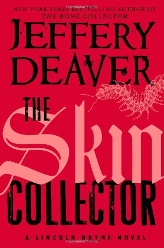 The Skin Collector ( SIGNED ) ( A Lincoln Rhyne Novel ): Jeffery Deaver