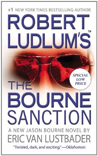 9781455519408: The Bourne Sanction