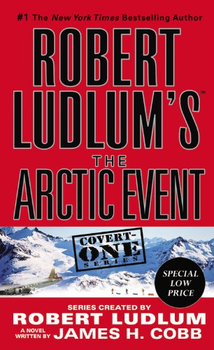 9781455519415: Robert Ludlum's The Arctic Event