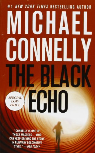 9781455519620: The Black Echo (Harry Bosch)