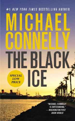 9781455519651: The Black Ice (A Harry Bosch Novel)