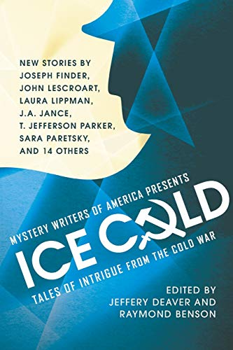 9781455520718: Mystery Writers of America Presents Ice Cold: Tales of Intrigue from the Cold War
