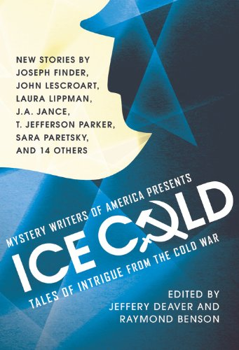 Mystery Writers of America Presents Ice Cold: Tales of Intrigue from the Cold War: Grand Central ...
